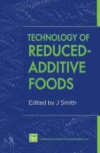 Technology of Reduced-Additive Foods