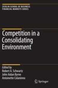Competition in a Consolidating Environment