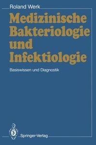 Medizinische Bakteriologie und Infektiologie