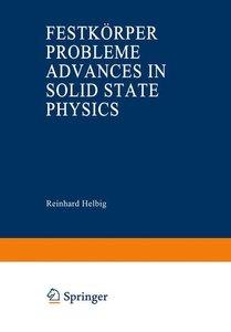Advances in Solid State Physics / Festkörperprobleme