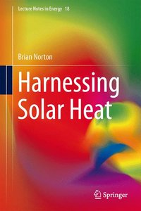 Harnessing Solar Heat