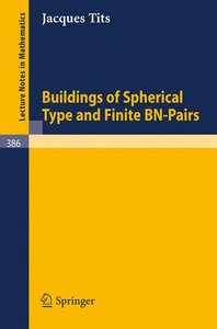 Buildings of Spherical Type and Finite BN-Pairs