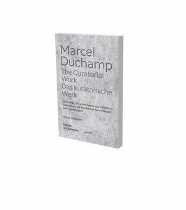 Marcel Duchamp: Das kuratorische Werk