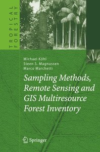 Sampling Methods, Remote Sensing and GIS Multiresource Forest In