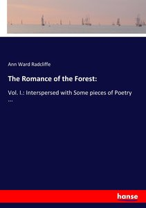 The Romance of the Forest: