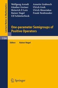 One-parameter Semigroups of Positive Operators