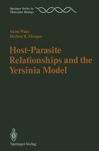 Host-Parasite Relationships and the Yersinia Model