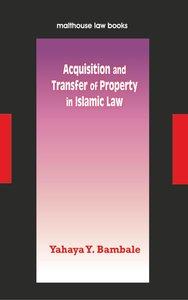 Acquisition and Transfer of Property in