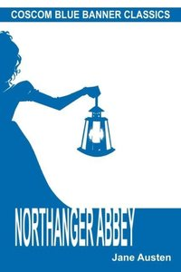 Northanger Abbey (Coscom Blue Banner Classics)