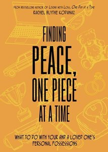 Finding Peace, One Piece at a Time: What to Do with Your and a L