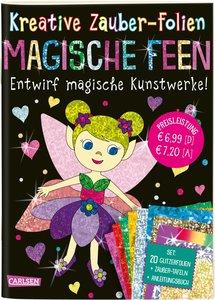 Kreative Zauber-Folien: Magische Feen: Set mit 10 Zaubertafeln,