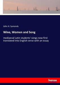 Wine, Women and Song