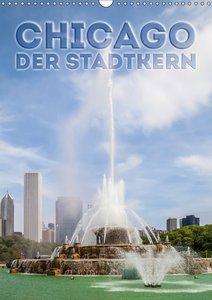 CHICAGO Der Stadtkern (Wandkalender 2018 DIN A3 hoch)