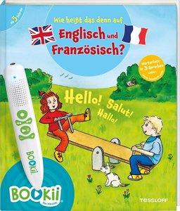 Wie heißt das denn auf Englisch und Französisch?