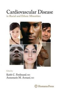 Cardiovascular Disease in Racial and Ethnic Minorities