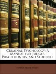 Criminal Psychology: A Manual for Judges, Practitioners, and Stu