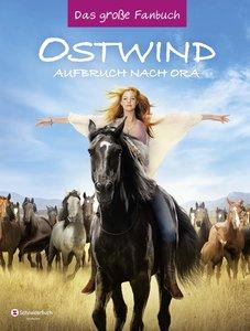 Ostwind 3 - Das große Fanbuch