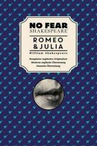 No Fear Shakespeare: Romeo und Julia