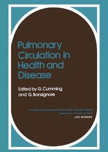 Pulmonary Circulation in Health and Disease