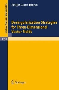 Desingularization Strategies of Three-Dimensional Vector Fields