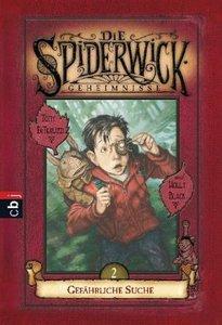 Die Spiderwick Geheimnisse 02 - Gefährliche Suche