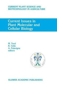 Current Issues in Plant Molecular and Cellular Biology