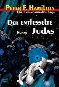 Der entfesselte Judas - Die Commonwealth-Saga