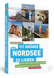 111 Gründe, die Nordsee zu lieben