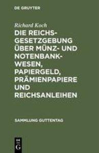 Die Reichsgesetzgebung über Münz- und Notenbankwesen, Papiergeld
