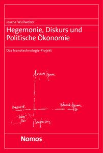 Hegemonie, Diskurs und Politische Ökonomie