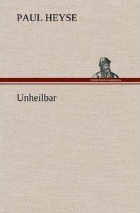 Unheilbar