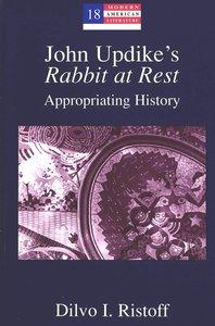 John Updike's Rabbit at Rest
