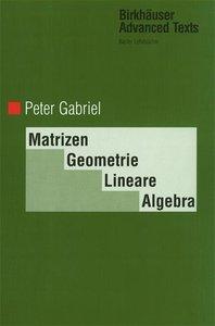 Matrizen, Geometrie, Lineare Algebra