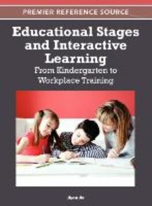 Educational Stages and Interactive Learning: From Kindergarten t