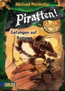 Piratten! 02: Gefangen auf Rattuga