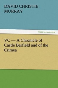 VC - A Chronicle of Castle Barfield and of the Crimea