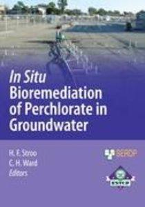 In Situ Bioremediation of Perchlorate in Groundwater