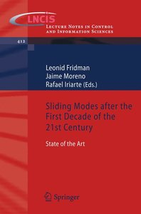 Sliding Modes after the first Decade of the 21st Century