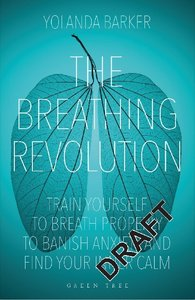 The Breathing Revolution