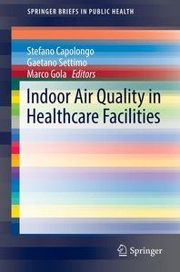 Indoor Air Quality in Healthcare Facilities