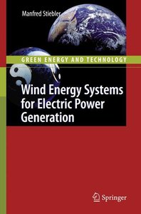 Wind Energy Systems for Electric Power Generation