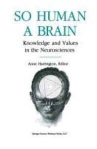 So Human a Brain
