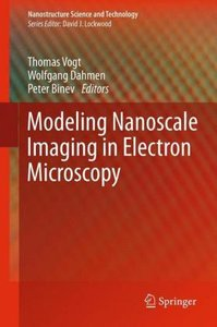 Modeling Nanoscale Imaging in Electron Microscopy