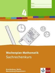 Wochenplan Mathematik. Sachrechenkurs 4. Schuljahr. Ausgabe Bran