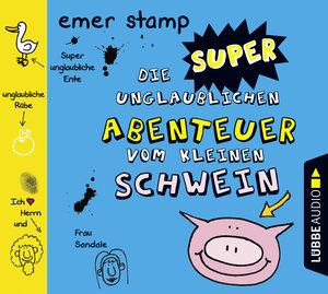Die super unglaublichen Abenteuer vom kleinen Schwein. Band 2