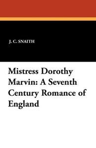 Mistress Dorothy Marvin