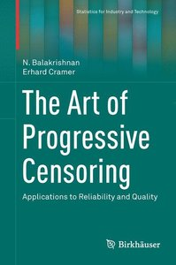 The Art of Progressive Censoring
