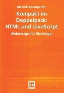 Kompakt im Doppelpack: HTML und JavaScript