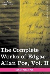The Complete Works of Edgar Allan Poe, Vol. II (in ten volumes)