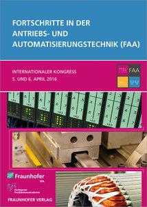 Fortschritte in der Antriebs- und Automatisierungstechnik (FAA).